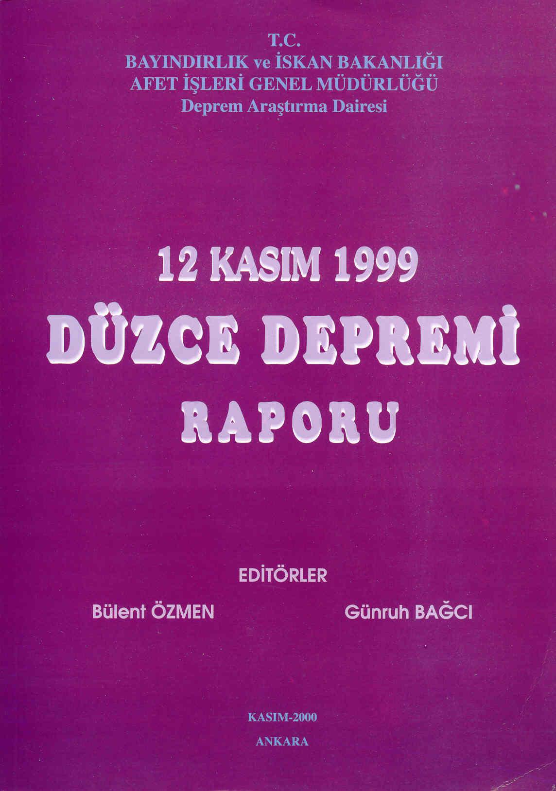 12 KASIM 1999 DÜZCE DEPREMİ RAPORU